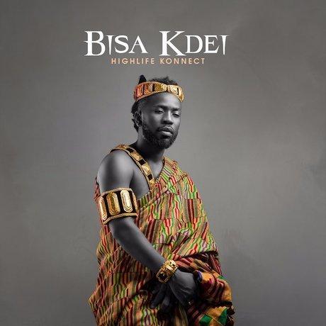 Audio: Bisa Kdei Drops 'Pocket'  Feat Sarkodie Off His 'Highlife Konnect' Album