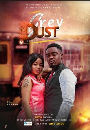 Too Sweet Annan, Eva Adonoo, Others To Storm The Cinemas With 'Grey Dust' This May
