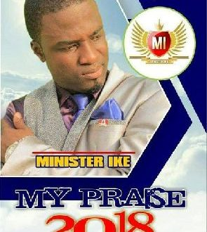 Canada-Based Gospel Musician Minister Ike To Drop Video Of 'My Praise' Song
