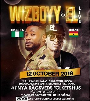 EL And Wizboyy To Perform In Sweden