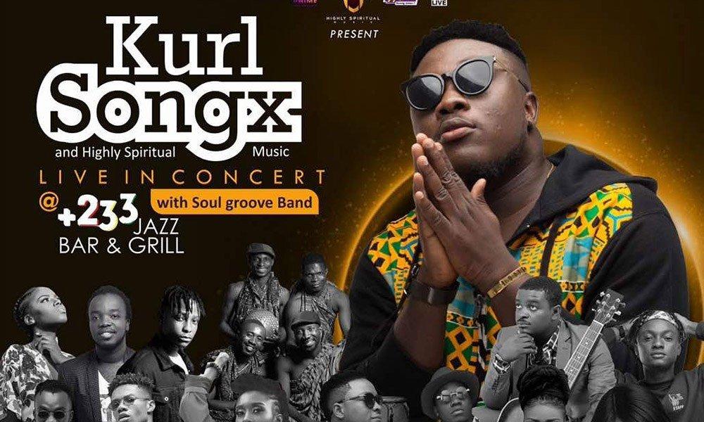 Kurl Songx & Highly Spiritual Music Live In Concert Set For 30th November