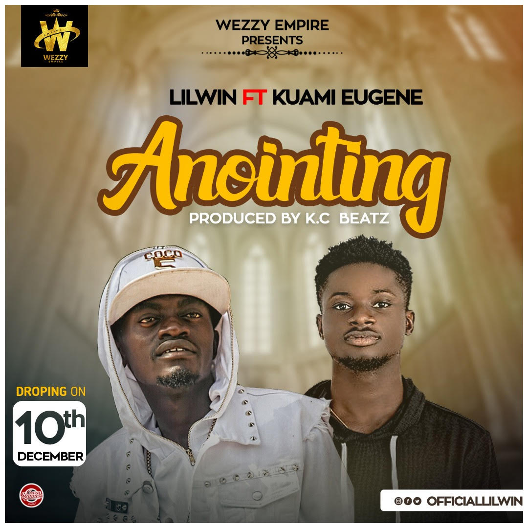 Lilwin Features Kuami Eugene On Song Titled 'Anointing'