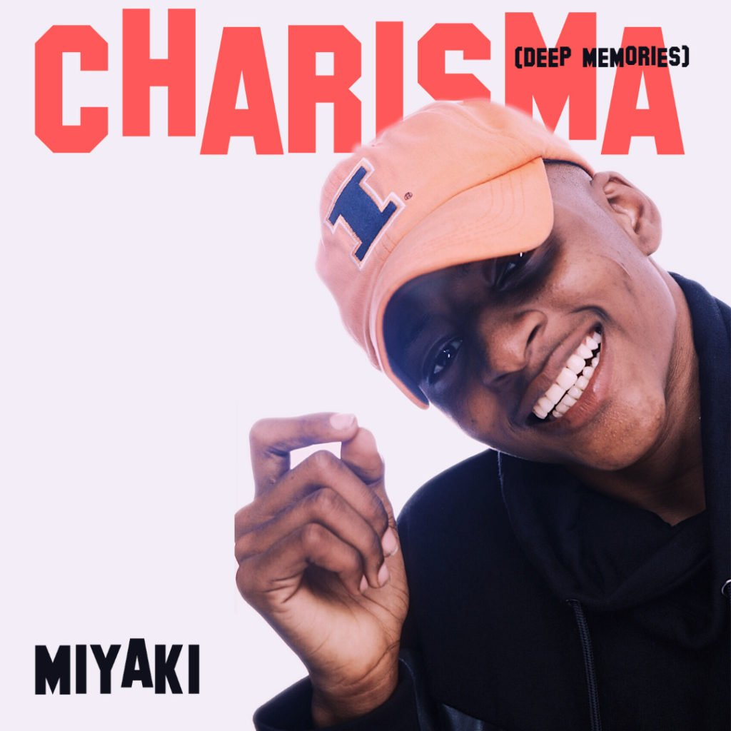 Charisma By Miyaki(VIDEO)