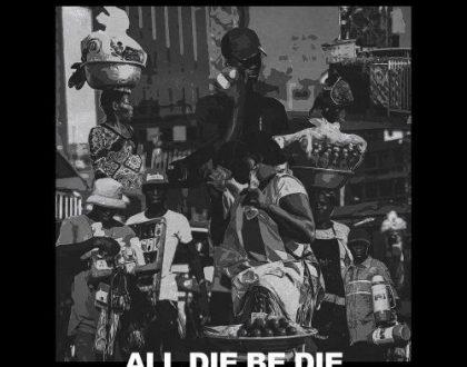 Sarkodie Drops Hot Single 'All Die Be Die'