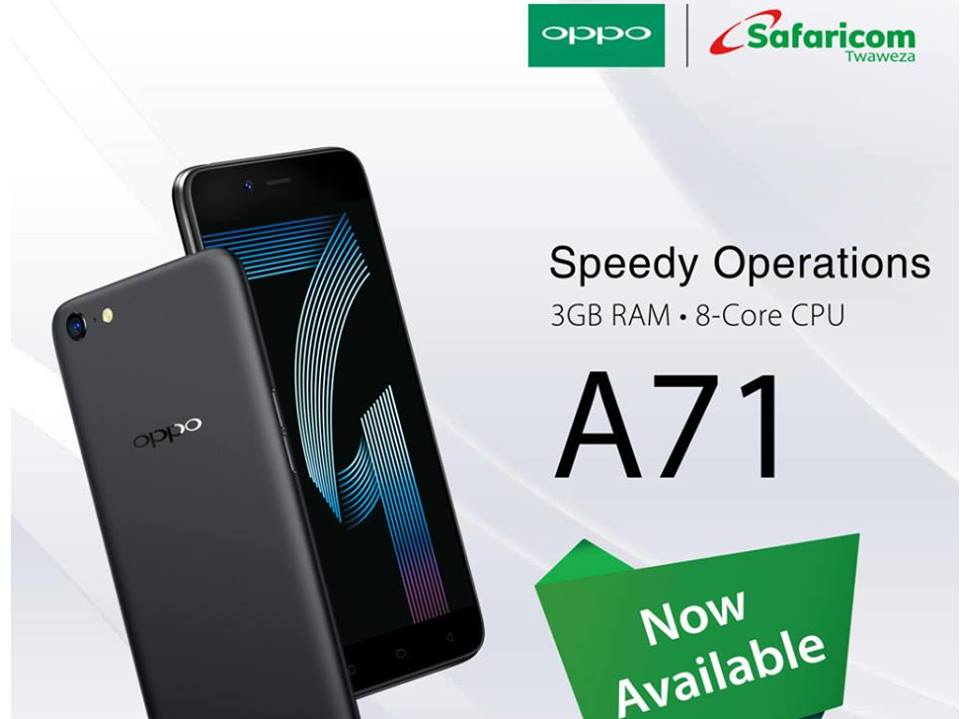 Safaricom gets the upper hand in the sale of the new OPPO A71 smartphone that was launched into Kenya market (Photos)