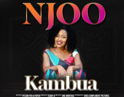 Kambua is back with a new song dubbed Njoo