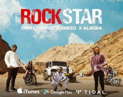 Rockstar by Ommy Dimpoz,Alikiba and Cheed
