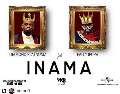 "'Inama"" by Diamond Platinumz ft Fally Ipupa"
