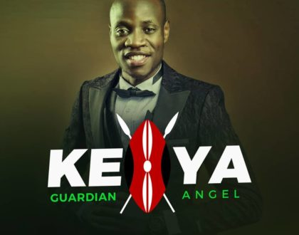 Kenya new song by Guardian Angel