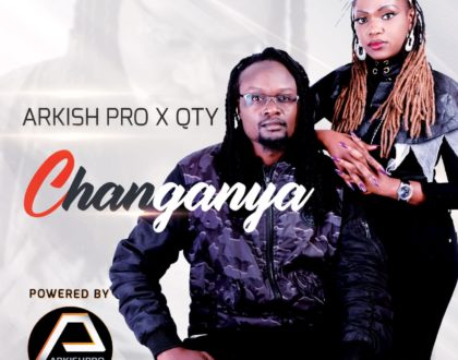 Changanya is the New Jam in Town: Mystic ft Qty