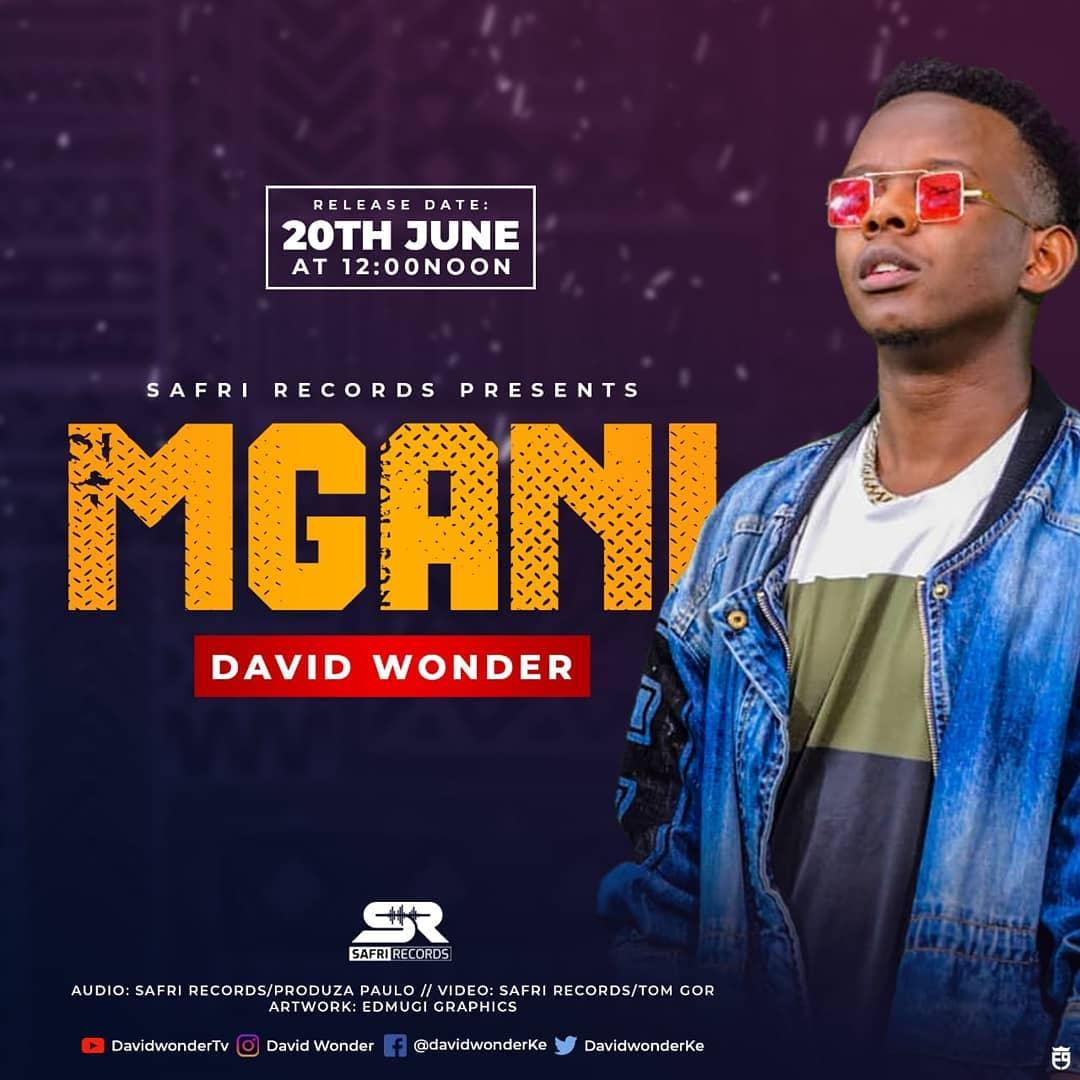 David Wonder brings you his new jam 'Mgani'