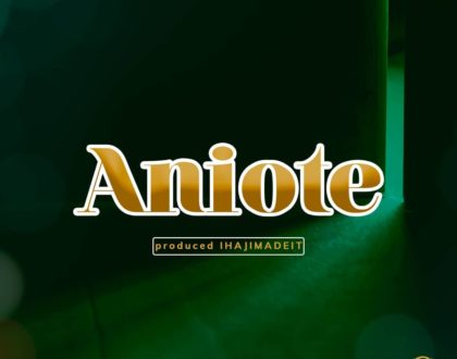 Brown Mauzo brings you a new jam 'Aniote'