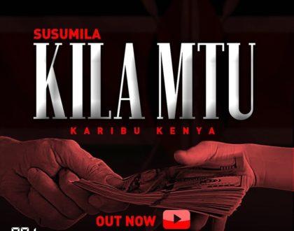 Kila Mtu By Susumila