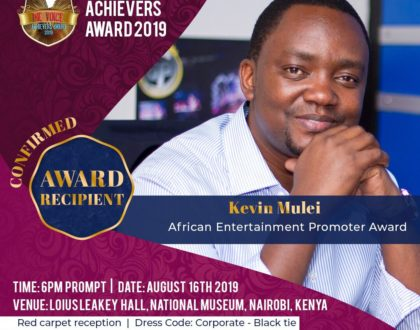 Kevin Mulei confirmed as the recipient of the Prestigious African Entertainment Promoter Award for the Year 2019