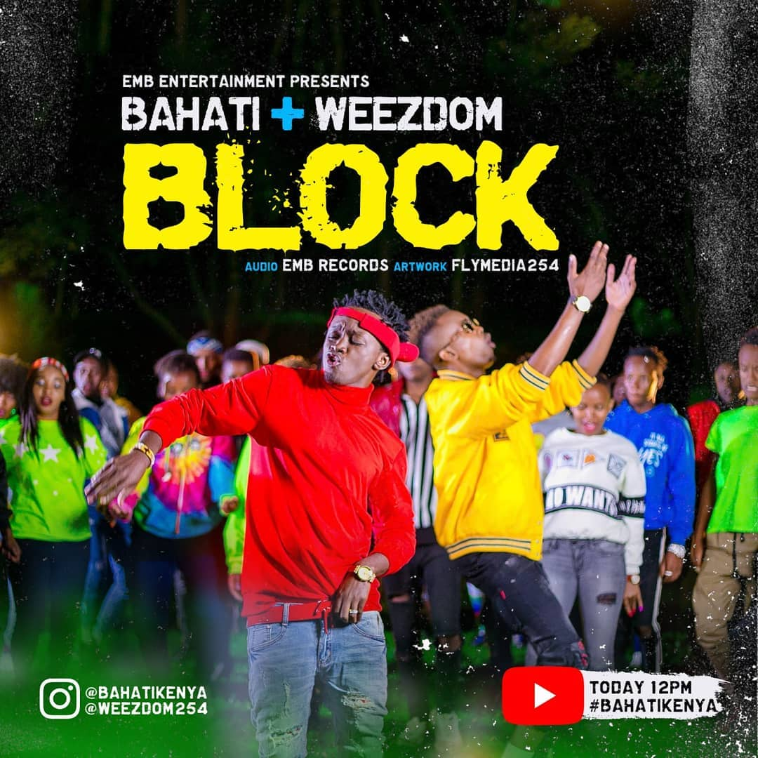 Block by Bahati ft Weezdom
