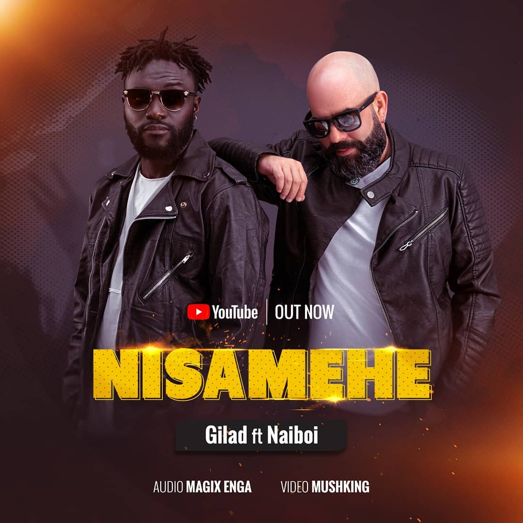 """Gilad and Naiboi get all sentimental in new jam """"Nisamehe"""""""