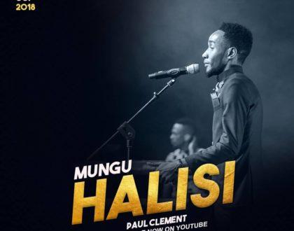 Paul Clement praises God in 'Mungu Halisi'