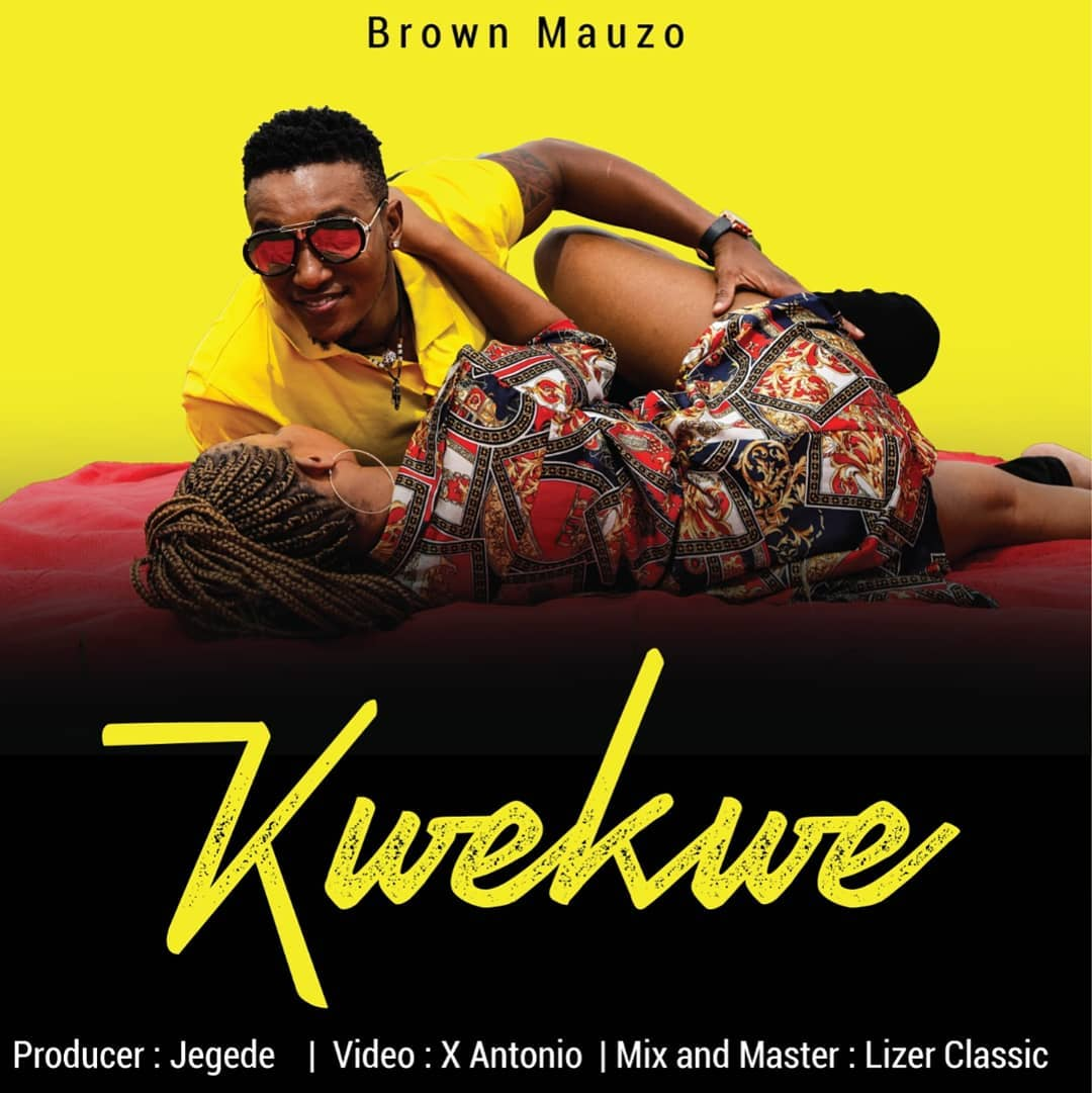 Brown Mauzo at it again with 'Kwe Kwe'