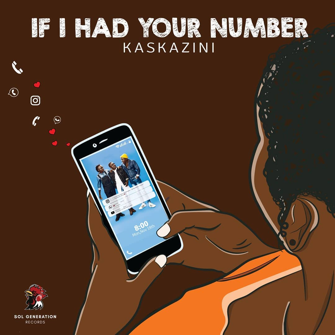 Kaskazini from Sol Generation 'If I had Your Number'