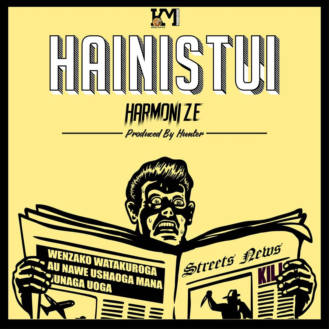 Harmonize hits hard with new jam Hainistui
