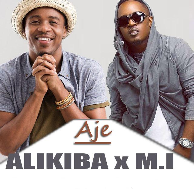 Alikiba Ft. M.I - AJE (remix)
