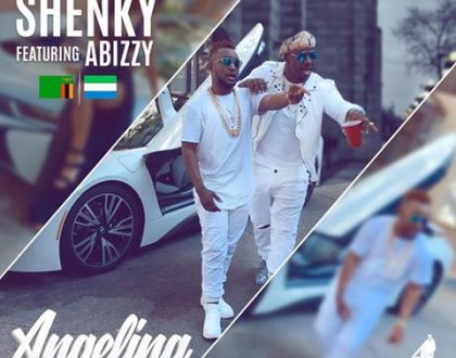 "SHENKY AND ABIZZY DROP CRISP ""ANGELINA"" VIDEO"