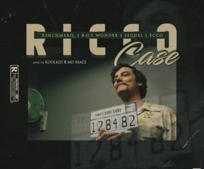 B3nchMarQ – Ricco Case ft. Boy Wonder, SeQuel, Ecco