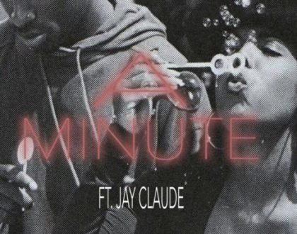 Stilo Magolide - A Minute ft. Jay Claude