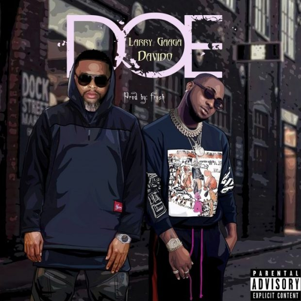 Larry Gaaga - Doe ft. Davido