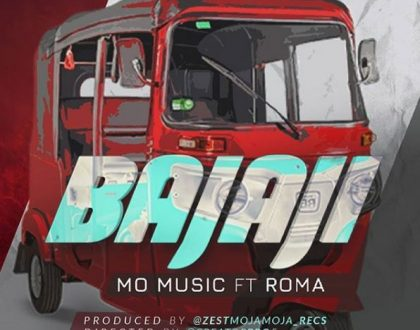 Mo music - Bajaji ft. Roma