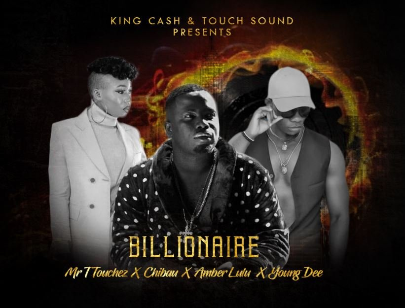 Mr. T Touchez – Billionaire ft. Chibau, Amber Lulu & Young Dee