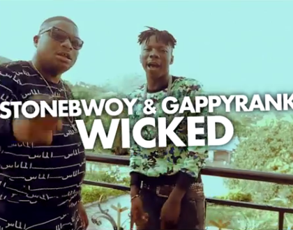 Stonebwoy - Wicked ft. Gappy Ranks
