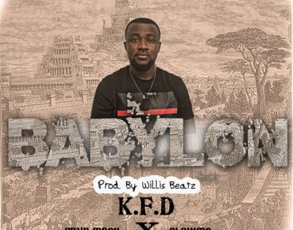 KFD – Babylon ft. Fayz & Slowmo