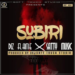 Diz Flame - Subiri ft. Satty Music