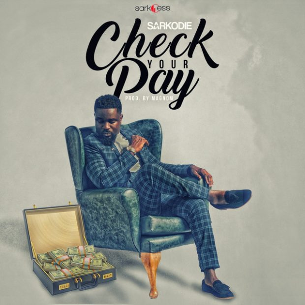 Sarkodie – Check Your Pay