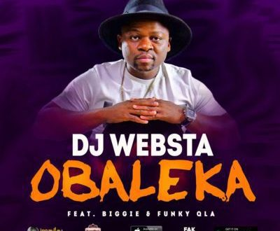 DJ Websta – Obaleka ft. Biggie & Funky Qla