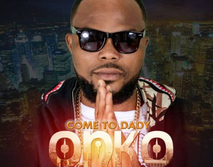 Onko - Come To Daddy