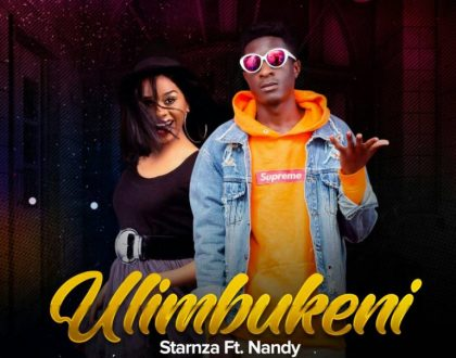 Starnza - Ulimbukeni Ft. Nandy