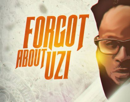 Uzikwendu – Forgot About Uzi