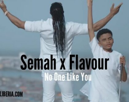 Semah – No One Like You Ft. Flavour