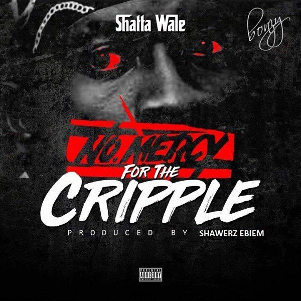 Shatta Wale - No Mercy For The Cripple (Stonebwoy Diss)