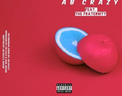AB Crazy – Bitter Sweet ft. The Fraternity