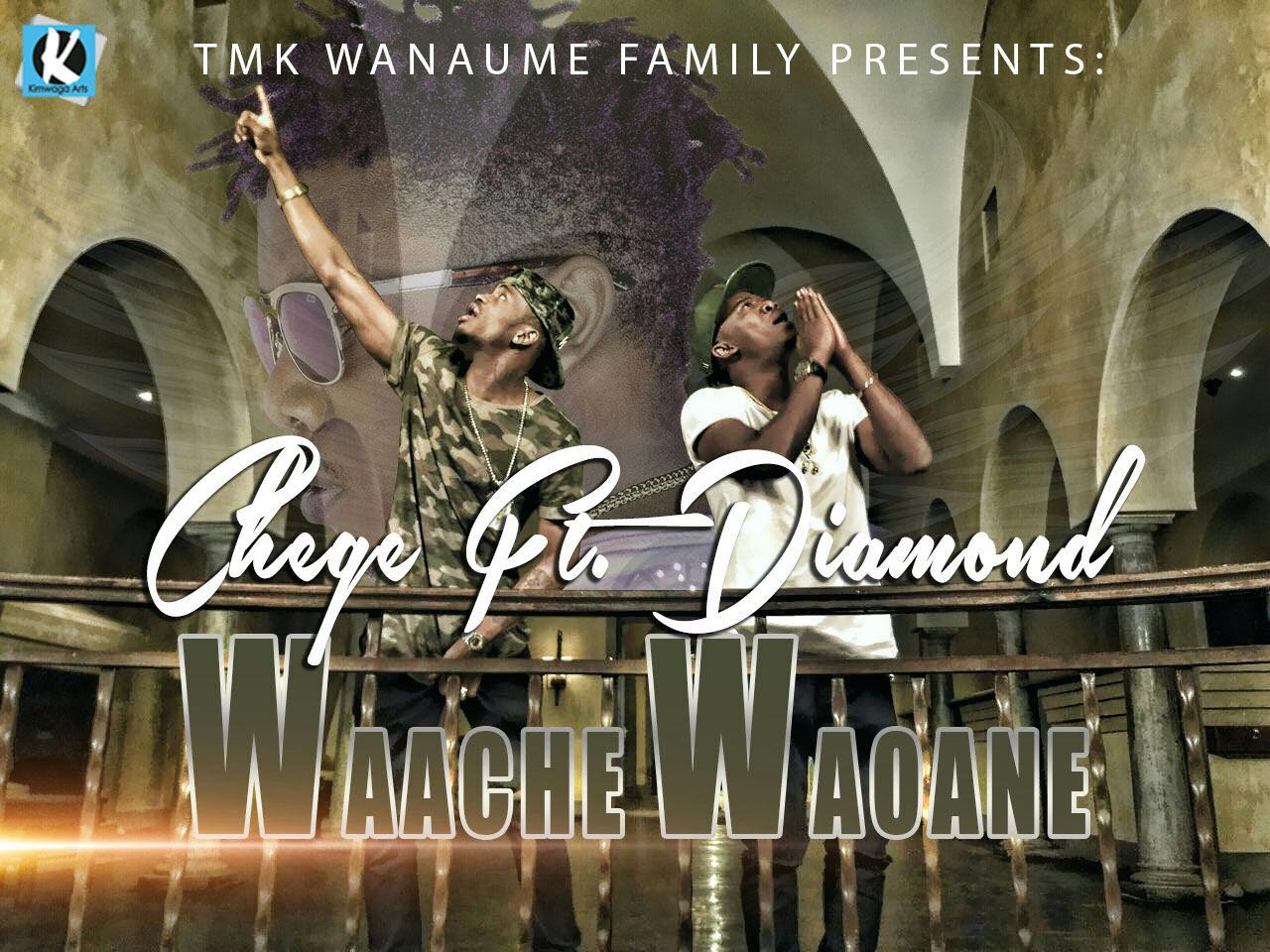 DOWNLOAD mp3: Chege - Waache Waoane Ft  Diamond Platnumz