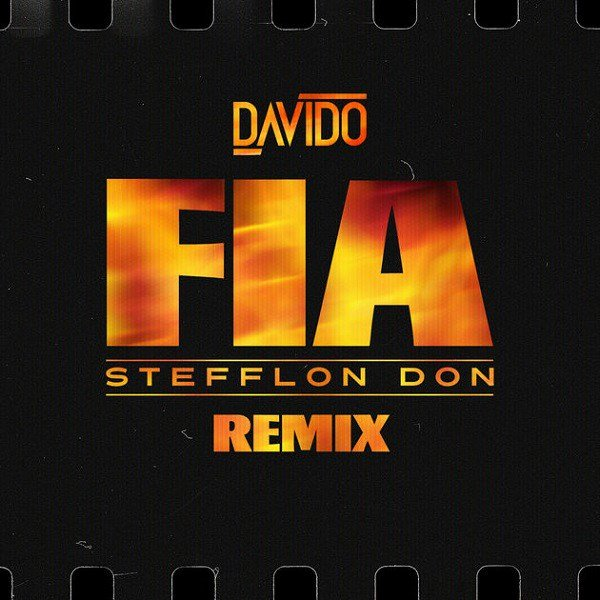 DOWNLOAD mp3: Davido – Fia (Remix) ft  Stefflon Don - Ghafla! Music