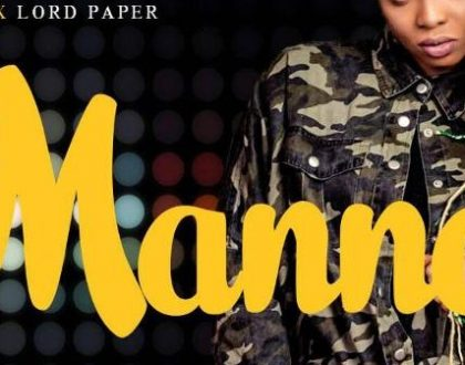Enam – Manna Ft. Lord Paper