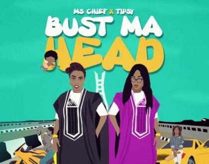 Ms. Chief - Bust My Head ft. Tipsy