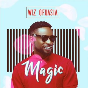 Wiz Ofuasia - Magic