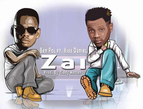 Ben Pol - Zai Ft. Kiss Daniel