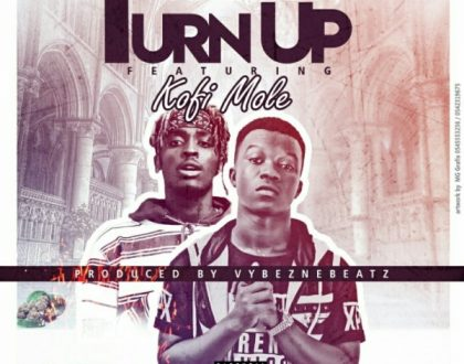 Cypher Cliq – Turn Up ft. Kofi Mole