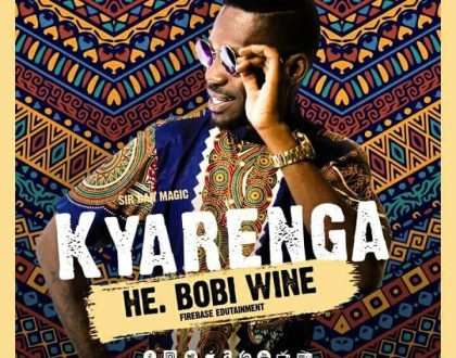 Bobi Wine - Kyarenga